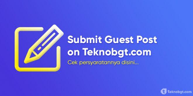 submit guest post teknobgt