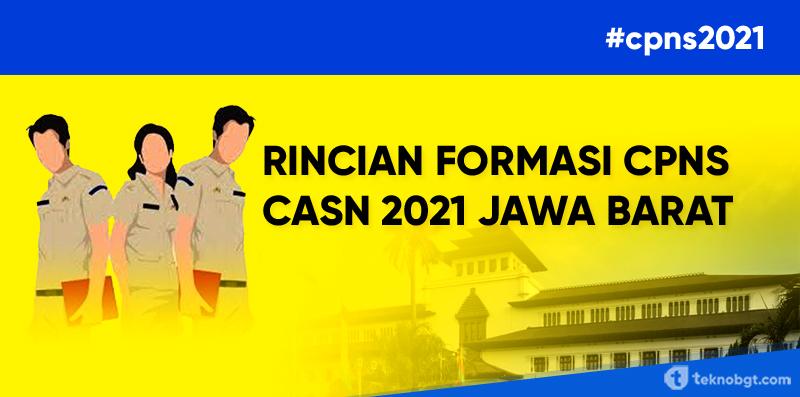 CPNS 2021 - Rincian Formasi ASN Untuk Wilayah Jawa Barat ...