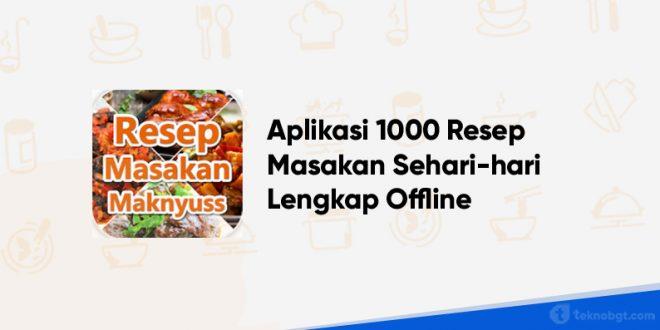 1000 Resep Masakan Sehari-hari Lengkap Offline