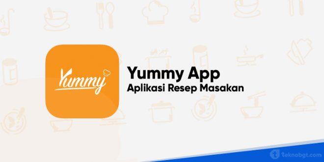 aplikasi yummy app