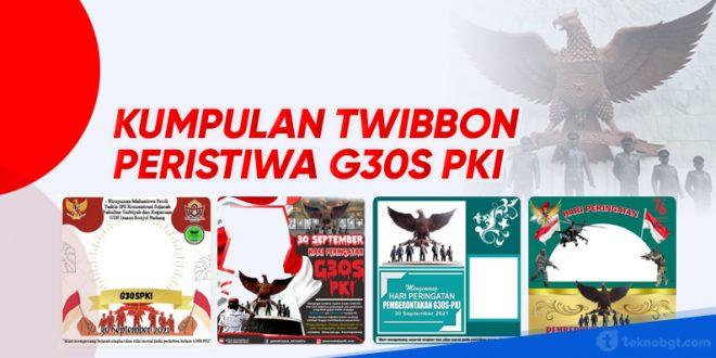 kumpulan bingkai twibbon G30S PKI copy