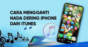 cara mengubah nada dering iphone dari itunes